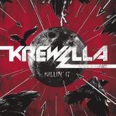 Killin' It by Krewella