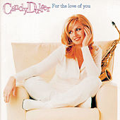 For The Love Of You de Candy Dulfer