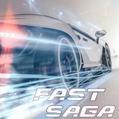 Fast Saga (Soundtrack Inspired) by Various Artists