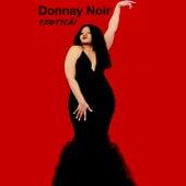 Exoticá! by Donnay Noir