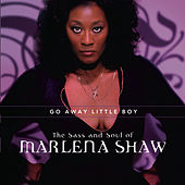 Go Away Little Boy: The Sass And Soul Of Marlena Shaw van Marlena Shaw