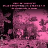 Sergei Rachmaninoff: Piano Concerto No. 2 in C Minor, Op. 18 by London Symphony Orchestra