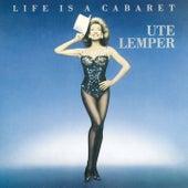 LIFE IS A CABARET de Ute Lemper