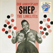 Our Anniversary de Shep and the Limelites