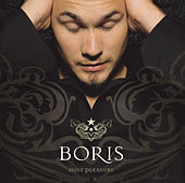 Holy Pleasure by Boris