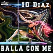 Balla con me de 10 Diaz