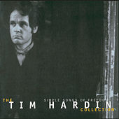 Simple Songs Of Freedom:  The Tim Hardin Collection de Tim Hardin