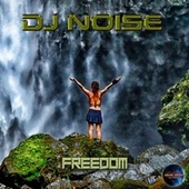 Freedom by DJ Noise
