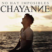 No Hay Imposibles de Chayanne