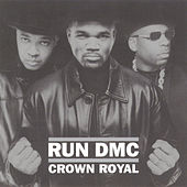 Crown Royal de Run-D.M.C.