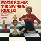 Rosie Solves the Swinging Riddle de Rosemary Clooney