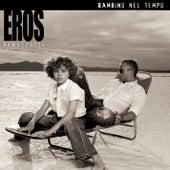 Bambino Nel Tempo von Eros Ramazzotti