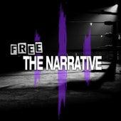 Free the Narrative de Control Your Narrative