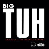 Big Tuh by Lou Will