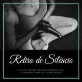 Retiro de Silêncio: Música Relaxante Reiki, Meditar e Acalmar a Mente by Reiki