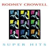 Super Hits de Rodney Crowell