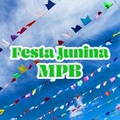 Festa Junina MPB 2021 by Various Artists