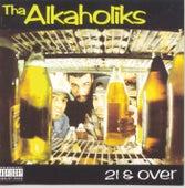 21 & Over von Tha Alkaholiks