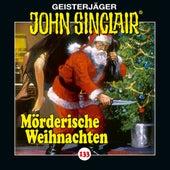 Folge 133: Mörderische Weihnachten von John Sinclair