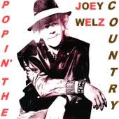 Popin' the Country de Joey Welz
