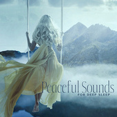 Peaceful Sounds for Deep Sleep - Ambient Relax, Full Rest, Easy Sleep de Ambient Music Therapy