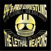 94's Pro Wrestling de Lethal Weapons