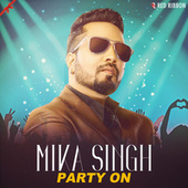 Mika Singh - Party On fra Bhupendra Singh