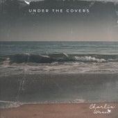 Under The Covers von Charlie Wren