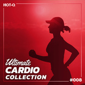 Ultimate Cardio Collection 008 by Various Artists