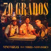70 Grados (feat. Nanpa Básico & Yubeili) de Nyno Vargas