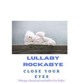 Close Your Eyes de Lullaby Rockabye