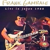 Live in Japan 1988, Vol. 1 by Frank Gambale