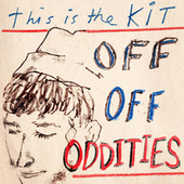 Off Off Oddities by This Is The Kit