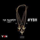 YBN, Vol. 1 by YBN Nahmir