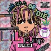 Let's Get It or Die, Vol. 1 by Lil Pump