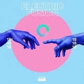 Electric Fusion, Vol. 18 by Various Artists