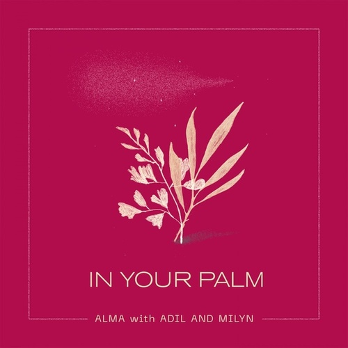 In Your Palm by עלמה קלברמן