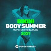 Bikini Body Summer 2021: Motivation Training Music von Super Fitness