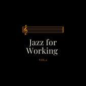 Jazz for Working Vol. 1 de Various Artists