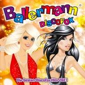 Ballermann Discofox (Die besten Discofox Hits 2021) van Various Artists
