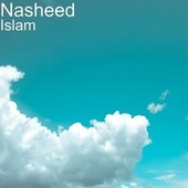 Islam by Nasheed