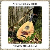 Norwegian Oud by Yinon Muallem