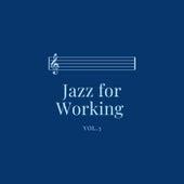 Jazz for Working Vol.3 de Various Artists