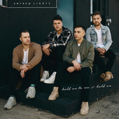 Hold on to Me / Hold On by Anthem Lights