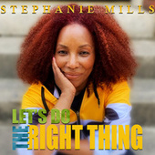 Let's Do the Right Thing de Stephanie Mills