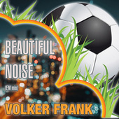 Beautiful Noise (Em Mix) van Volker Frank