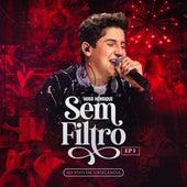 Sem Filtro, Ep. 1 (Ao Vivo em Uberlândia) von Hugo Henrique