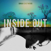 Inside Out by Dinah Eastwood