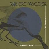 Or Else / Franklin de Robert Walter