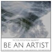 Be an Artist by Victor Rydström Quartet